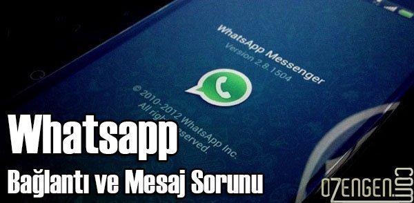 whatsapp mesaj sorun