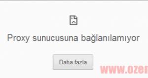 Chrome proxy hata
