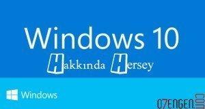 Windows 10 ozellikleri