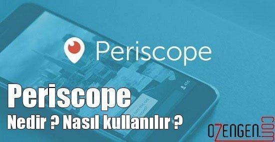 periscope nedir