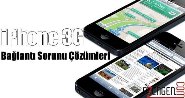 iphone 3g sorun