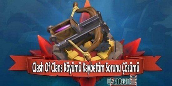 Clash of Clans koy sorunu