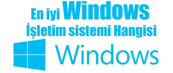 En iyi windows