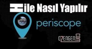periscope hile