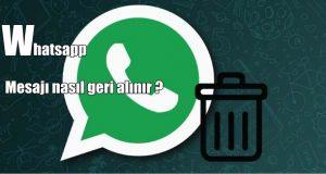 Whatsapp mesaji nasil geri alinir